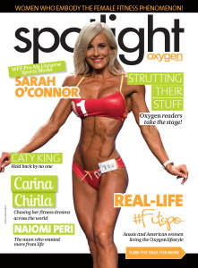Oxygen Magazine - December 2016 - puts the spotlight on Sarah O'Connor